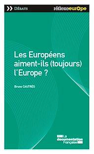 Téléchargez le livre :  Les Européens aiment-ils (toujours) l'Europe?