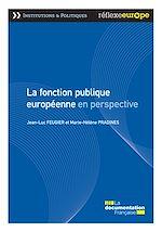 Téléchargez le livre :  La fonction publique européenne en perspective