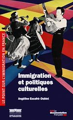 Téléchargez le livre :  Immigration et politiques culturelles