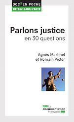 Téléchargez le livre :  Parlons justice en 30 questions