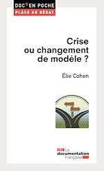 Télécharger cet ebook : Crise ou changement de modèle ?