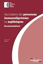 Download this eBook Vaccinations des personnes immunodéprimées ou aspléniques
