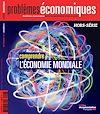 Problèmes économiques : Comprendre l'économie mondiale - HS n°6