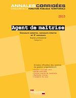 Download this eBook Agent de maîtrise 2015. Concours et examen
