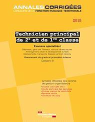 Téléchargez le livre :  Technicien principal 2e et 1re classe 2015. Examens spécialités I