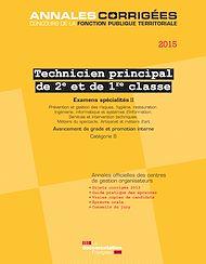 Téléchargez le livre :  Technicien principal 2e et 1re classe 2015. Examens spécialités II