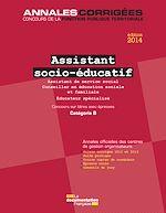 Download this eBook Assistant socio-éducatif 2014. Concours