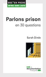 Télécharger cet ebook : Parlons prison en 30 questions