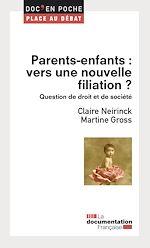 Téléchargez le livre :  Parents-enfants : vers une nouvelle filiation ?