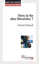 Télécharger cet ebook : Vers la fin des librairies ?