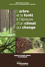Download this eBook L'arbre et la forêt à l'épreuve d'un climat qui change
