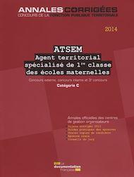 Téléchargez le livre :  ATSEM - Agent territorial spécialisé des écoles maternelles de 1re classe