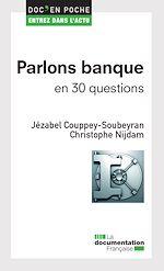 Télécharger cet ebook : Parlons banque en 30 questions