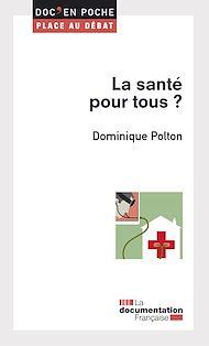 Téléchargez le livre :  La santé pour tous ?