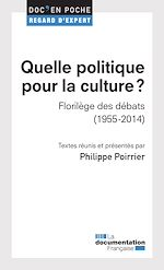 Téléchargez le livre :  Quelle politique pour la culture ?