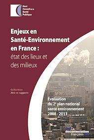 Téléchargez le livre :  Enjeux et santé-environnement en France