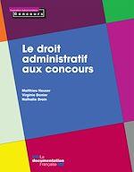 Download this eBook Le droit administratif aux concours