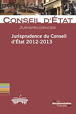 Download this eBook Jurisprudence du Conseil d'Etat 2012-2013