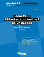Download this eBook Rédacteur - Rédacteur principal 2e classe 2015. Concours