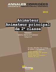 Téléchargez le livre :  Animateur - Animateur principal 2e classe 2015. Concours