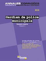 Download this eBook Gardien de police municipale 2016