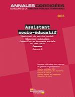 Download this eBook Assistant socio-éducatif 2015. Concours