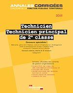 Download this eBook Technicien. Technicien principal de 2e classe 2016. Concours spécialités I