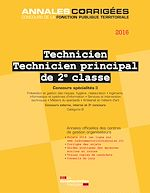 Download this eBook Technicien. Technicien principal de 2e classe 2016. Concours spécialités II