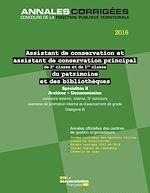 Download this eBook Assistant, Assistant de conservation principal (2e et 1re classe) du patrimoine et des bibliothèques 2016. Spécialités II