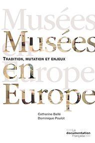 Téléchargez le livre :  Musées en Europe