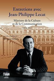 Téléchargez le livre :  Entretiens avec Jean-Philippe Lecat