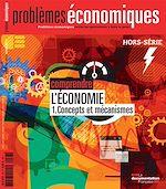 Téléchargez le livre :  Problèmes économiques : Comprendre l'économie - Hors-série n° 7