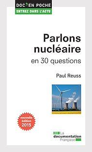 Téléchargez le livre :  Parlons nucléaire en 30 questions
