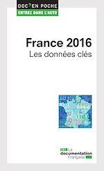 Télécharger cet ebook : France 2016. Les données clés