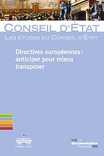 Téléchargez le livre :  Directives européennes : anticiper pour mieux transposer