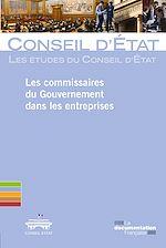 Téléchargez le livre :  Les commissaires du Gouvernement dans les entreprises