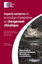 Téléchargez le livre :  Impacts sanitaires de la stratégie d'adaptation au changement climatique