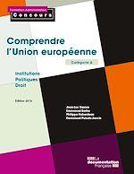 Download this eBook Comprendre l'Union européenne