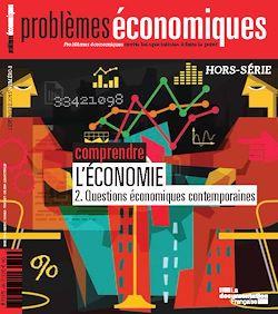 Problèmes économiques : Comprendre l'économie - Hors-série n°8