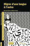 Télécharger le livre :  Migrer d'une langue à l'autre