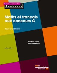 Téléchargez le livre :  Maths et français aux concours C