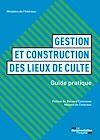 Télécharger le livre :  Gestion et construction des lieux de culte