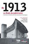 Télécharger le livre :  De 1913 au Code du patrimoine, une loi en évolution sur les monuments historiques