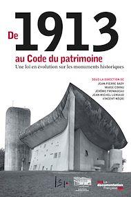 Téléchargez le livre :  De 1913 au Code du patrimoine, une loi en évolution sur les monuments historiques