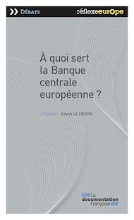 Téléchargez le livre :  A quoi sert la Banque centrale européenne ?