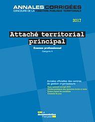 Téléchargez le livre :  Attaché territorial principal 2017. Examen professionnel
