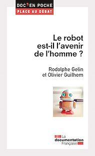 Téléchargez le livre :  Le robot est-il l'avenir de l'homme ?