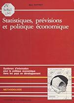 Téléchargez le livre :  Statistiques, prévisions et politiques économiques : systèmes d'information pour la politique économique dans les pays en développement