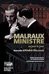 Télécharger le livre :  Malraux ministre au jour le jour