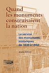 Télécharger le livre :  Quand les monuments construisaient la Nation